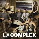 The L.A. Complex: Be a Man
